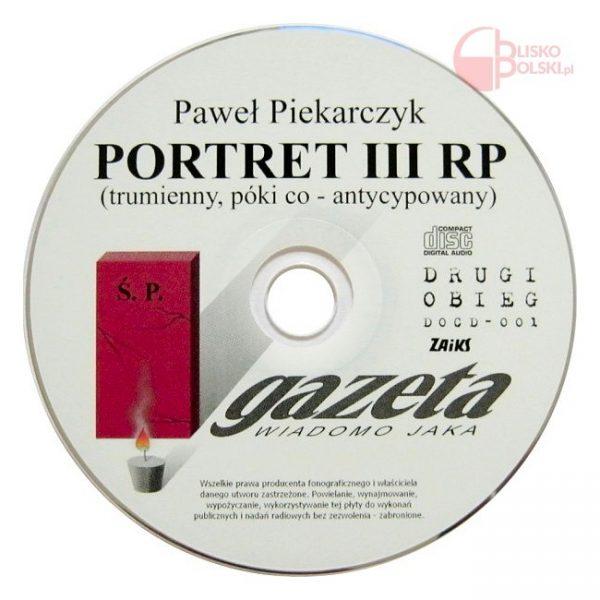 Portret III RP - Paweł Piekarczyk